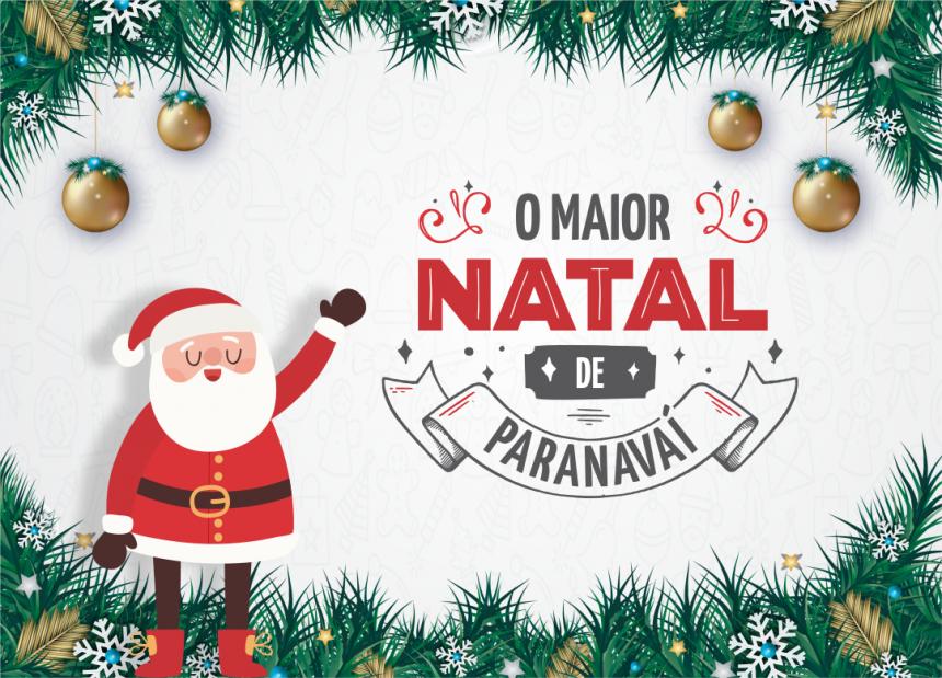 Programação de Natal e aniversário de Paranavaí começa no próximo sábado