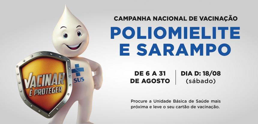 Campanha Nacional de Vacinação contra Poliomielite e Sarampo começa nesta segunda