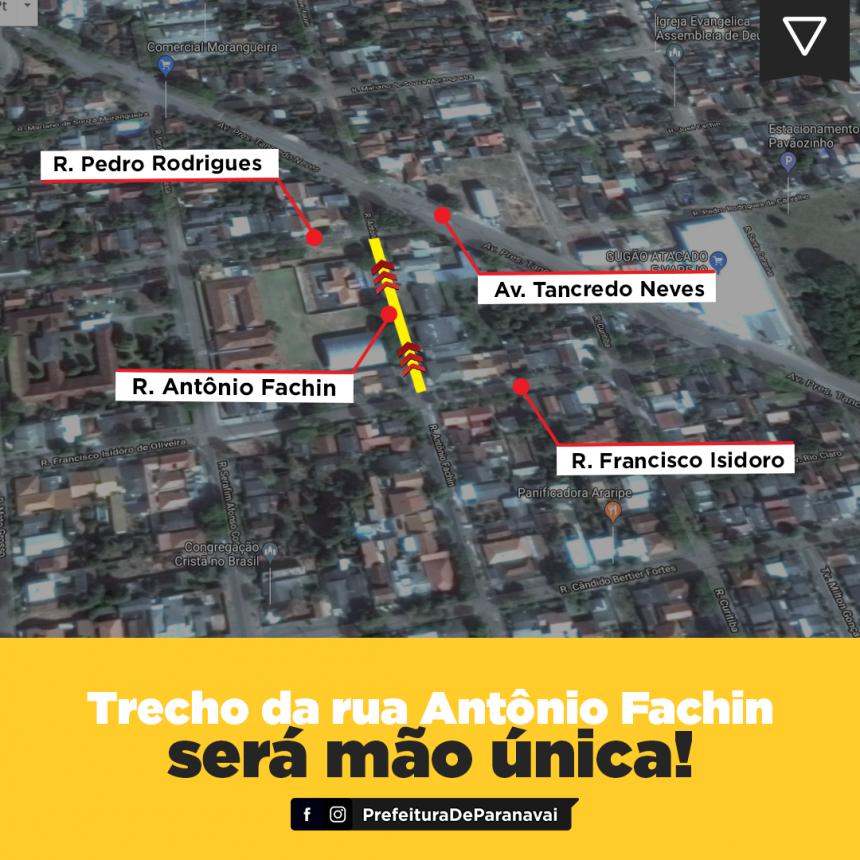 Trecho da Rua Antônio Fachin passa a ter sentido único a partir de sexta-feira