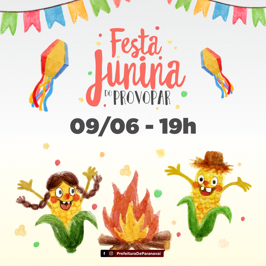 Tradicional Festa Junina do Provopar será neste sábado