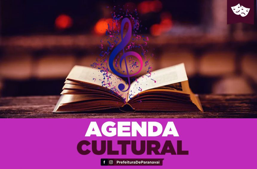 Veja a agenda de eventos deste final de semana em Paranavaí (de 12 a 14 de janeiro)