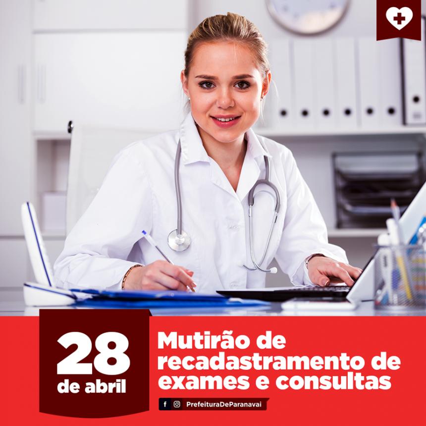 Dia 28 tem mutirão de recadastramento de exames e consultas em todas as UBSs