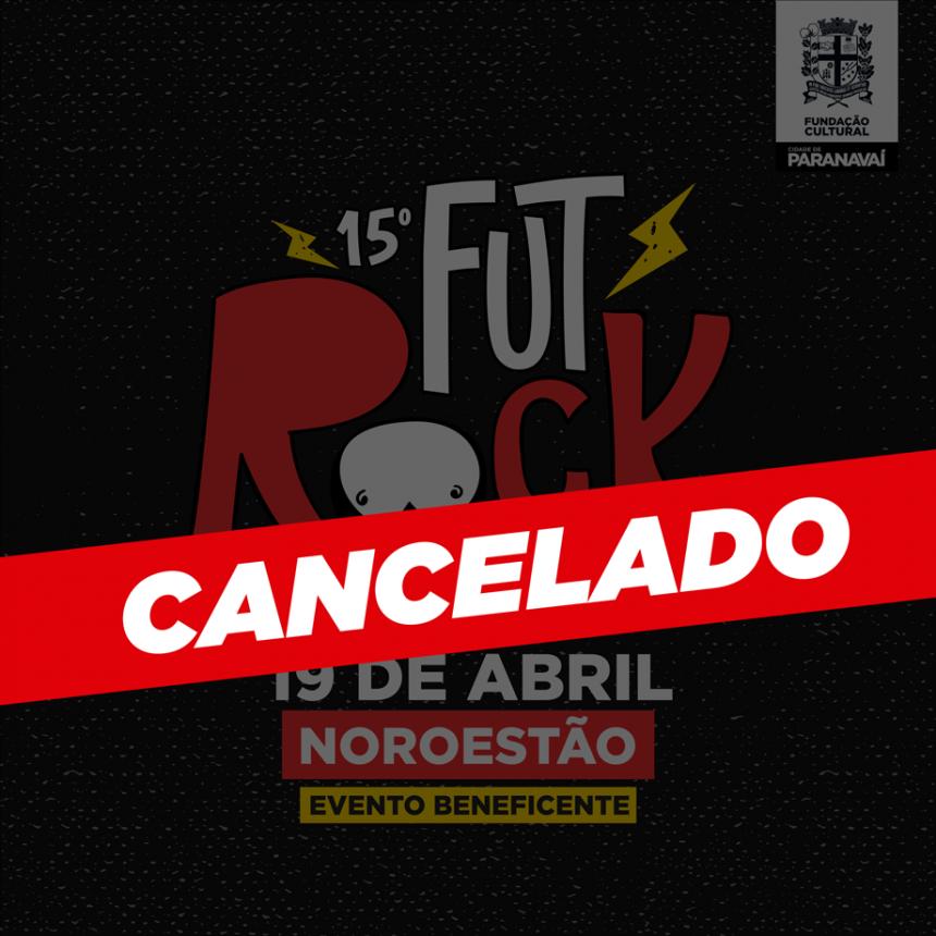 15º FutRock foi cancelado em prevenção ao Covid-19
