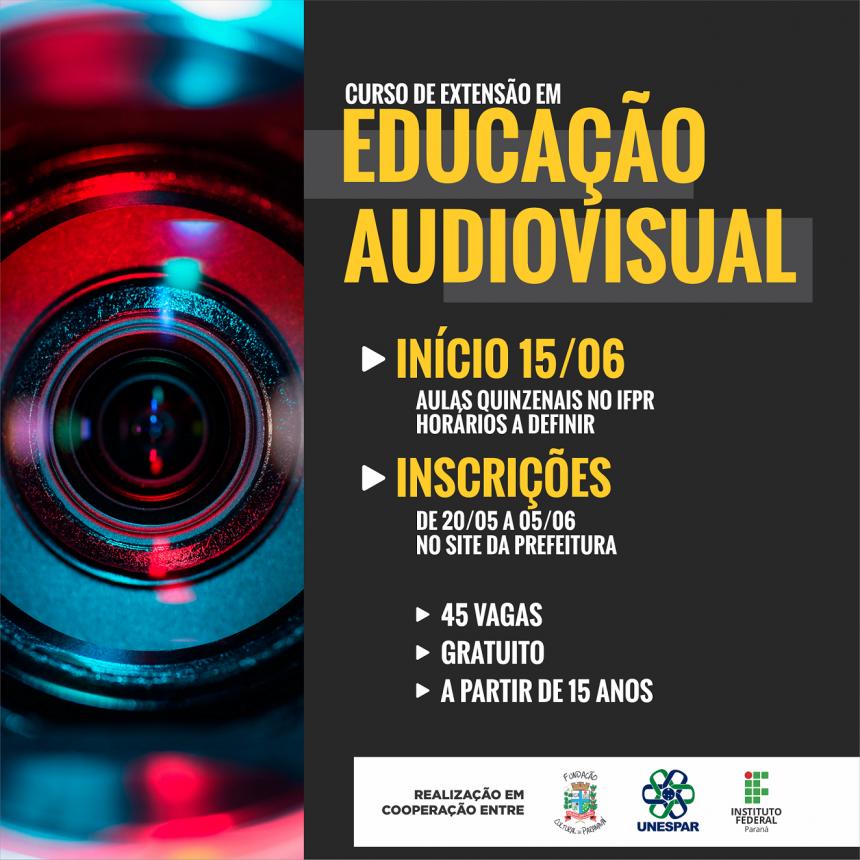 Prefeitura, Unespar e IFPR oferecem curso gratuito de Educação Audiovisual