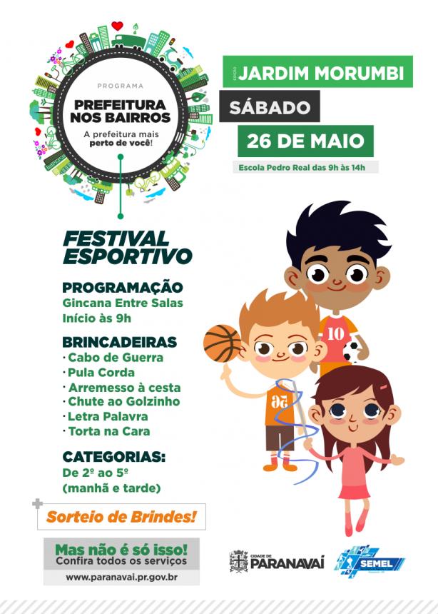 Prefeitura nos Bairros terá apresentações culturais e festival esportivo