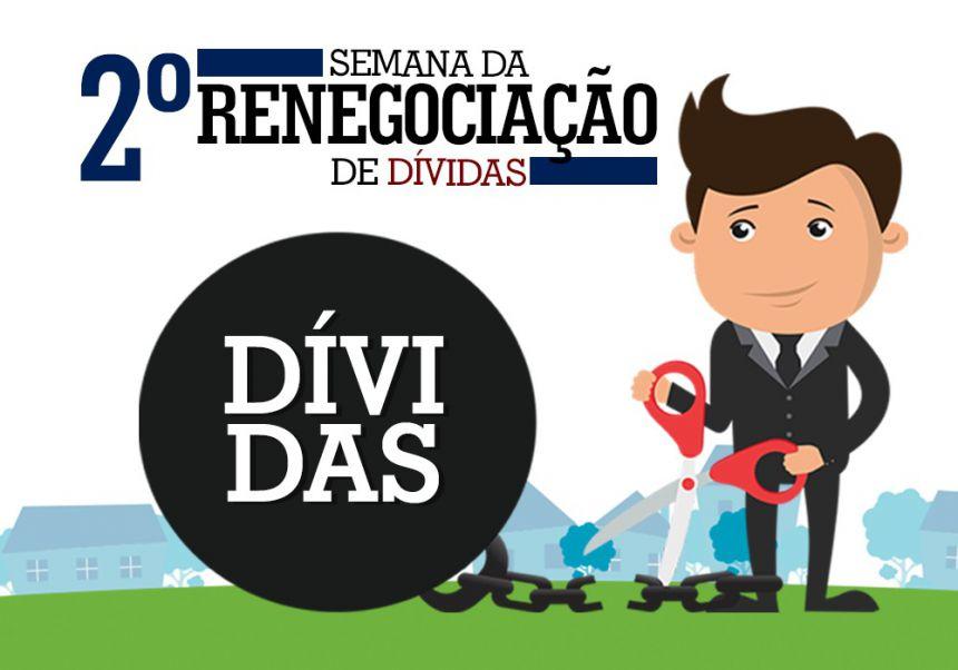 Semana de Renegociação de Dívidas vai até sexta-feira