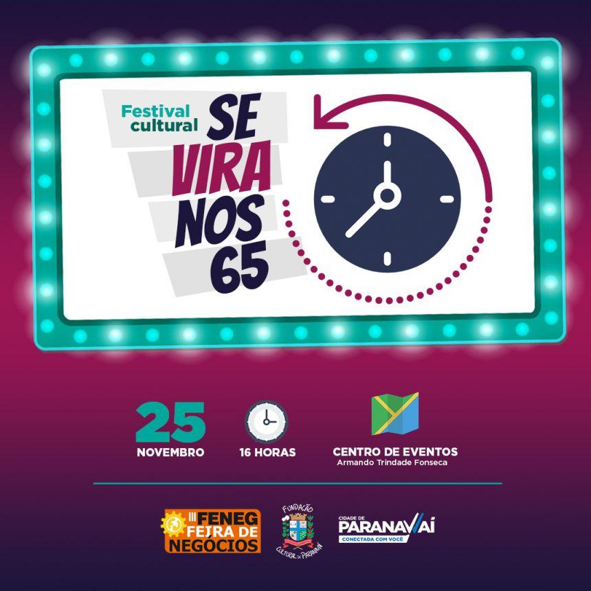 """Festival Cultural """"Se vira nos 65"""" acontece neste domingo"""