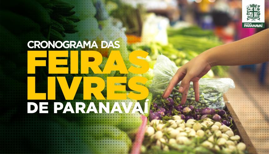 Paranavaí tem 6 feiras livres em funcionamento durante a semana