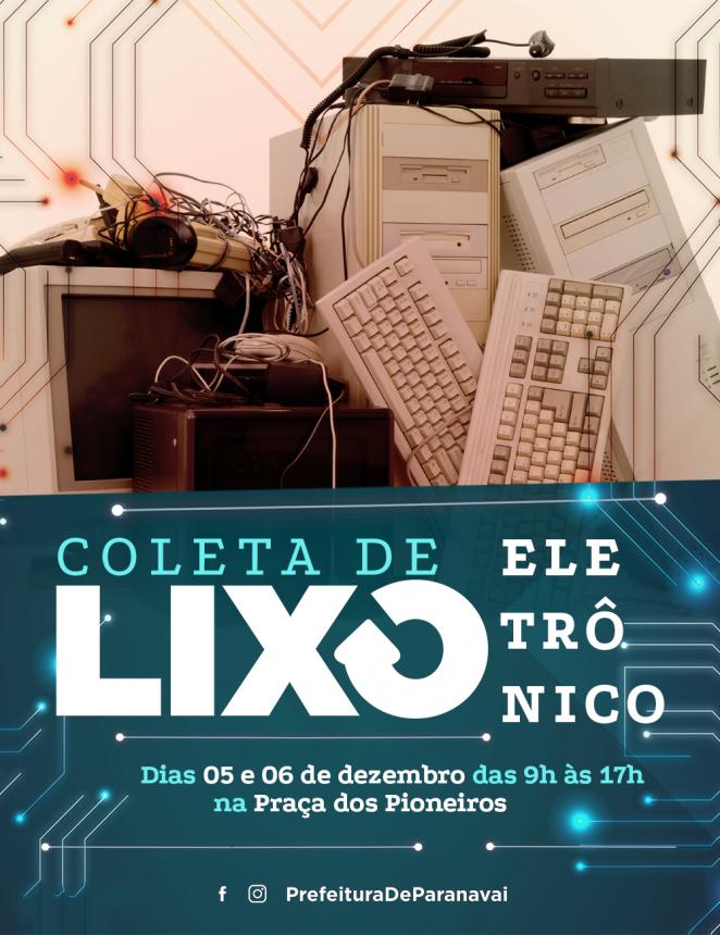 4ª Campanha de Coleta de Lixo Eletrônico está programa para os dias 5 e 6 de dezembro